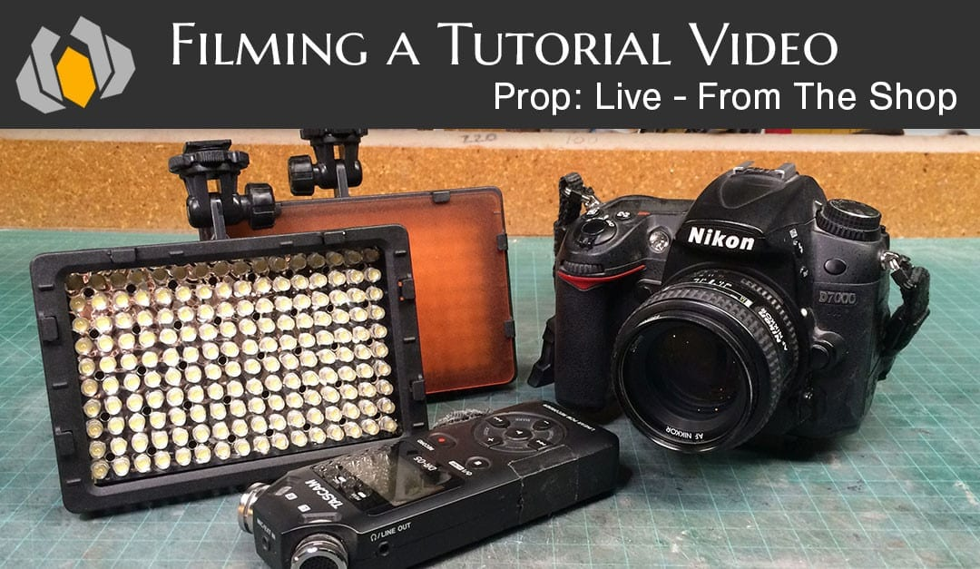 Prop: Live – From The Shop – Filming a Tutorial Video