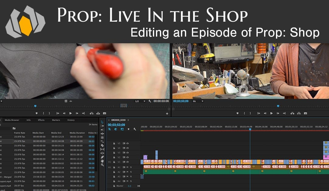 Prop: Live – From The Shop – Editing a Tutorial Video