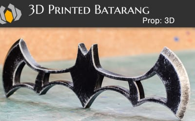 Prop: 3D – Season 1, Episode 1: Batarang