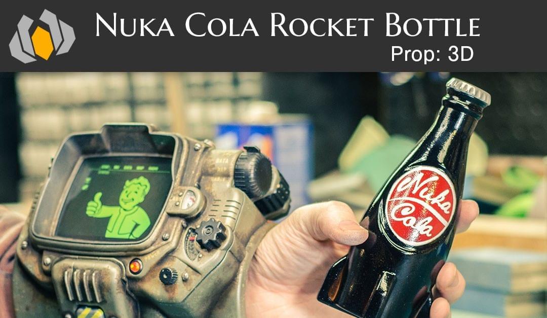 Prop: 3D – Season 1, Episode 3 – Nuka Cola Rocket Bottle