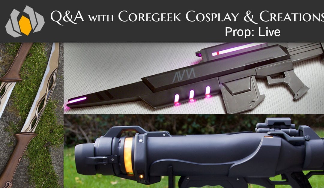 Prop: Live – Q&A with Coregeek Cosplay & Creations – 1/28/2016