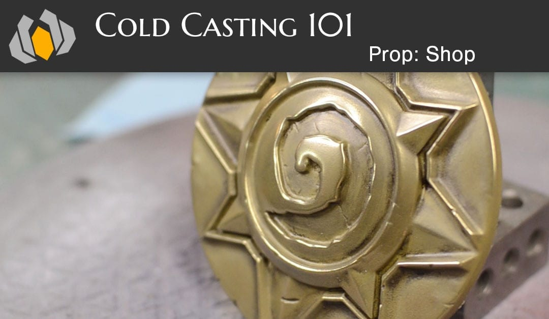 Prop: Shop – Molding & Casting 101: Cold Casting