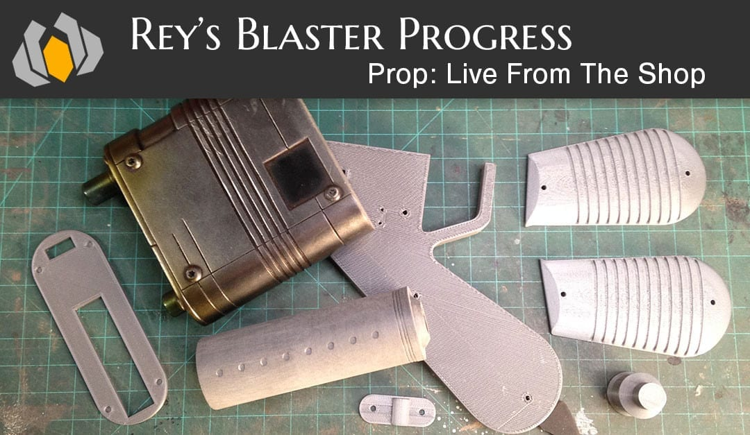 Prop: Live – From The Shop – Working on Rey's Blaster