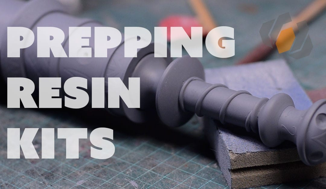 Prop: Shop – Prepping Cast Resin Kits for Painting