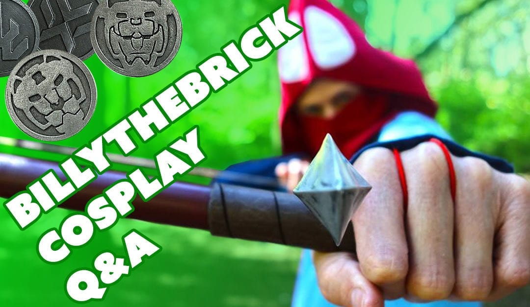 Prop: Live – Q&A with Billythebrick Cosplay – 1/26/2017