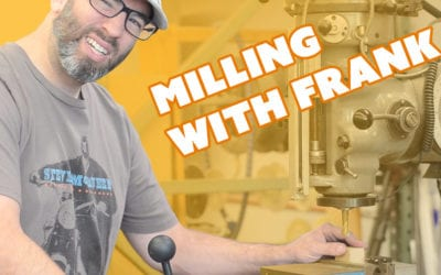 How Not to Hurt Yourself with a Mill – Prop: Shop