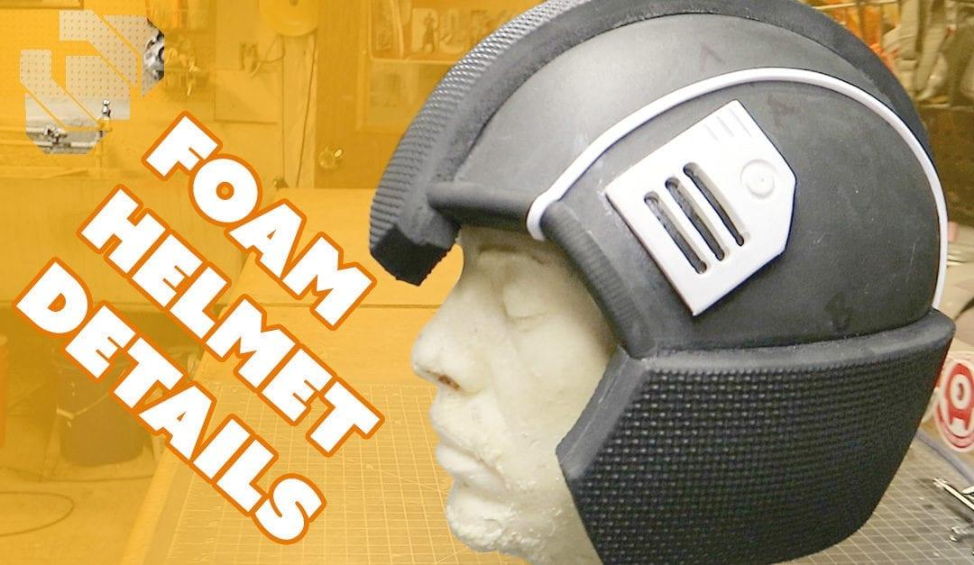 Adding Detail to the Basic Foam Helmet