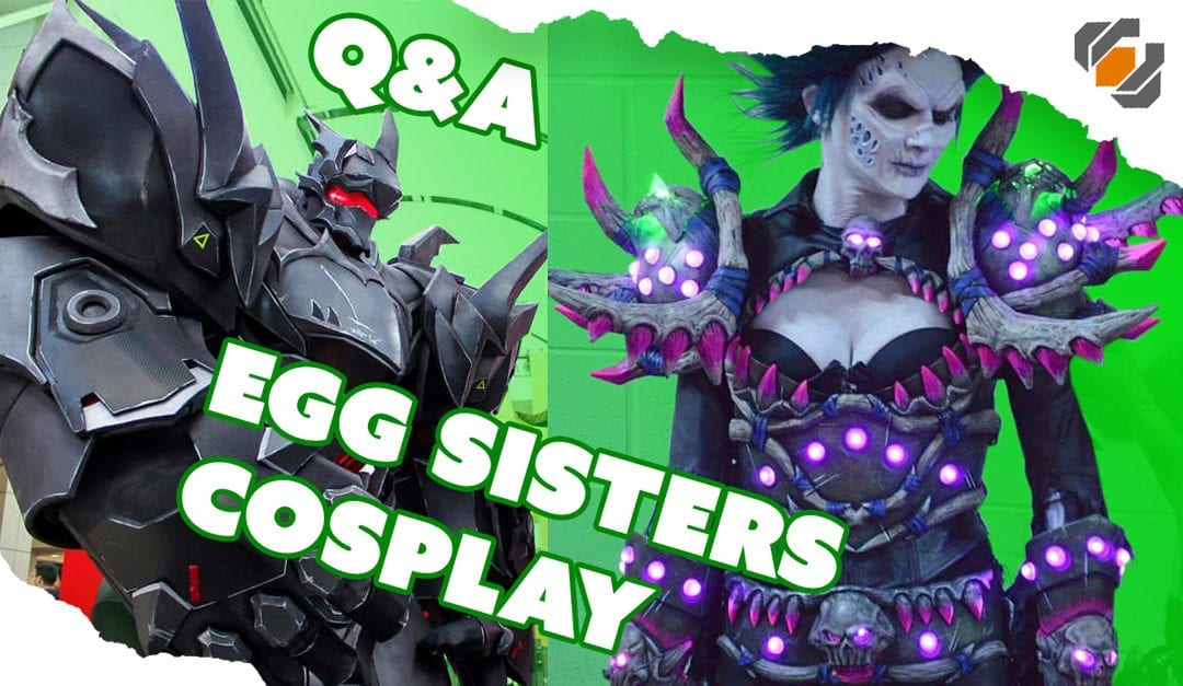 Prop: Live – Q&A with Egg Sisters Cosplay – 7/6/2017