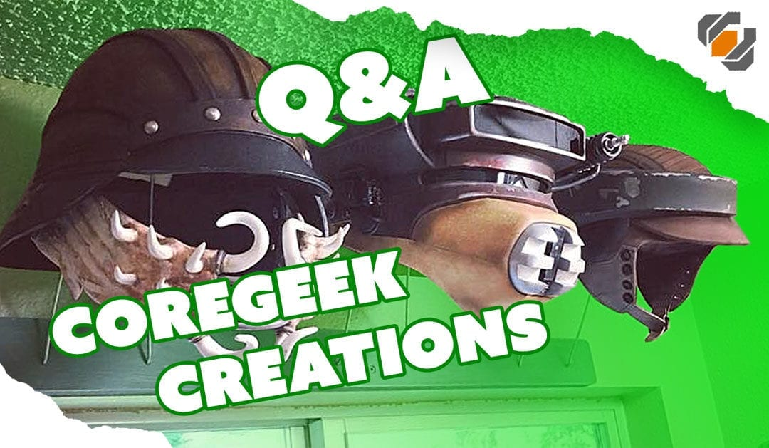Prop: Live – Q&A with Coregeek Creations – 10/19/2017