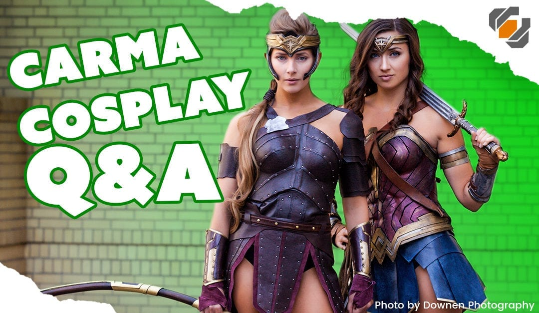 Prop: Live – Q&A with Carma Cosplay – 1/4/2018