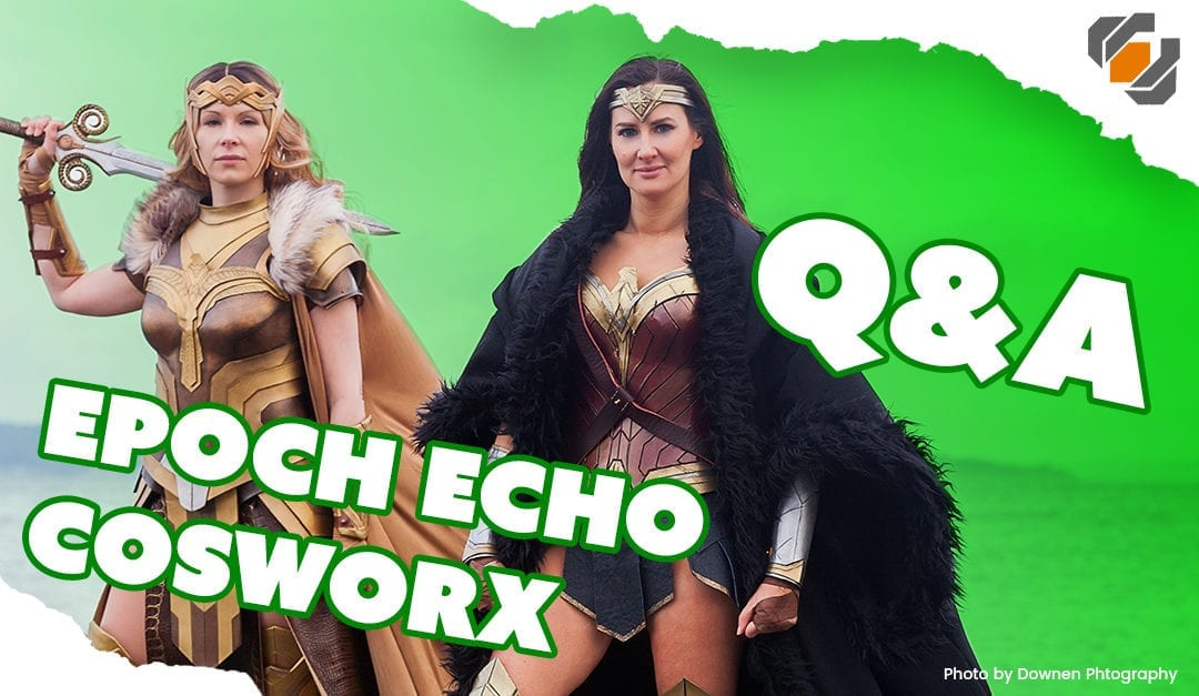 Prop: Live – Q&A with Epoch Echo Cosworx – 1/25/2018