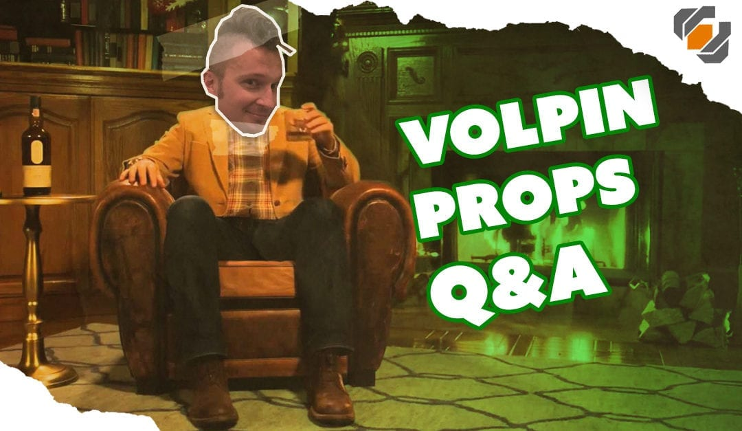 Prop: Live – Q&A with Volpin Props – 3/1/2018