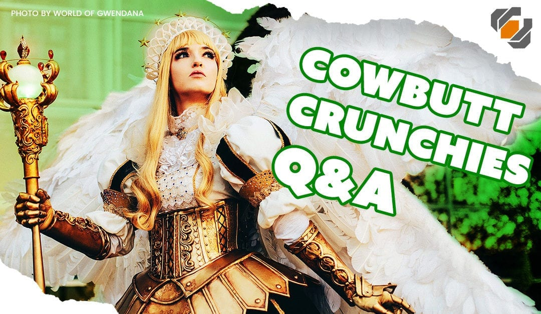 Prop: Live – Q&A with Cowbutt Crunchies Cosplay – 4/25/2018