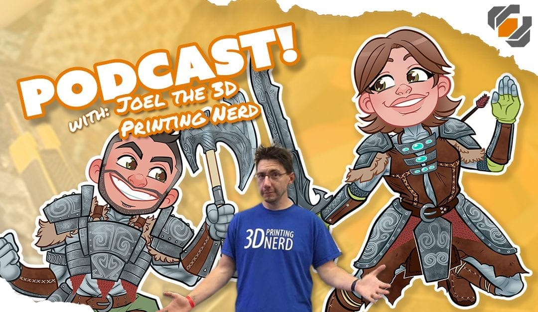 Prop Live Podcast – 3D Printing Talk with Joel – The 3D Printing Nerd – 10/31/18