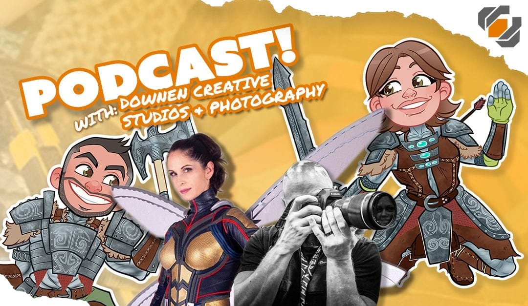 Prop Live Podcast 11/29/18 – Downen Creative Studios & Photography